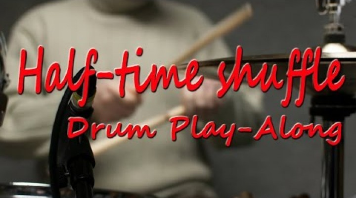Half Time Shuffle with ghost notes – Drum Play-Along