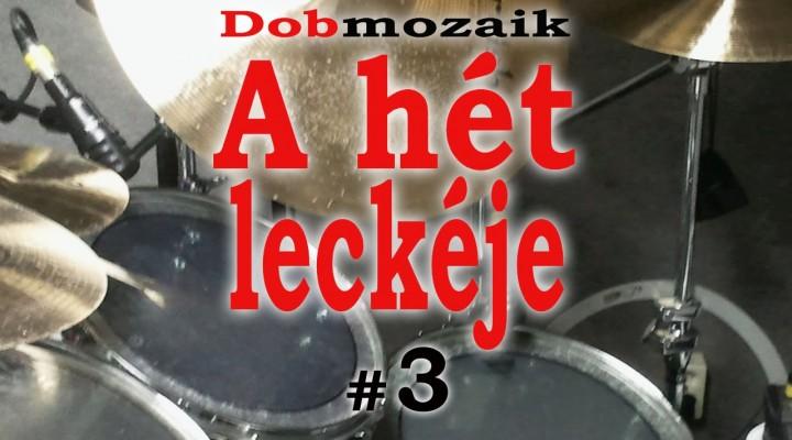 Doboktatás – A hét dobleckéje 3.