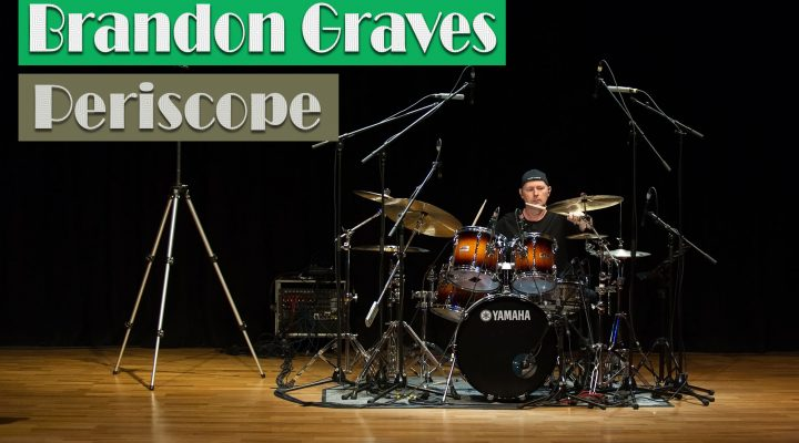 Brandon Graves – Periscope (Vic Firth Play Along) – by Zsolt Szentmártoni