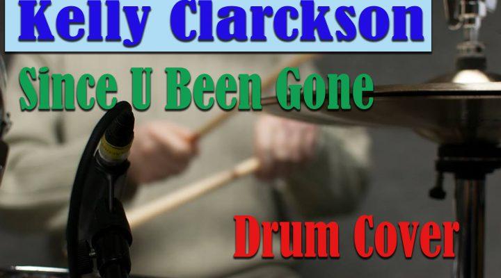 Kelly Clarkson – Since U Been Gone (Drum Cover by Zsolt Szentmártoni)