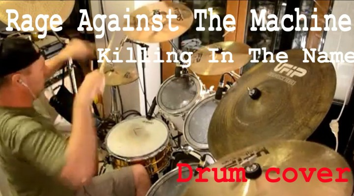 Rage Against The Machine – Killing In The Name (Drum Cover)