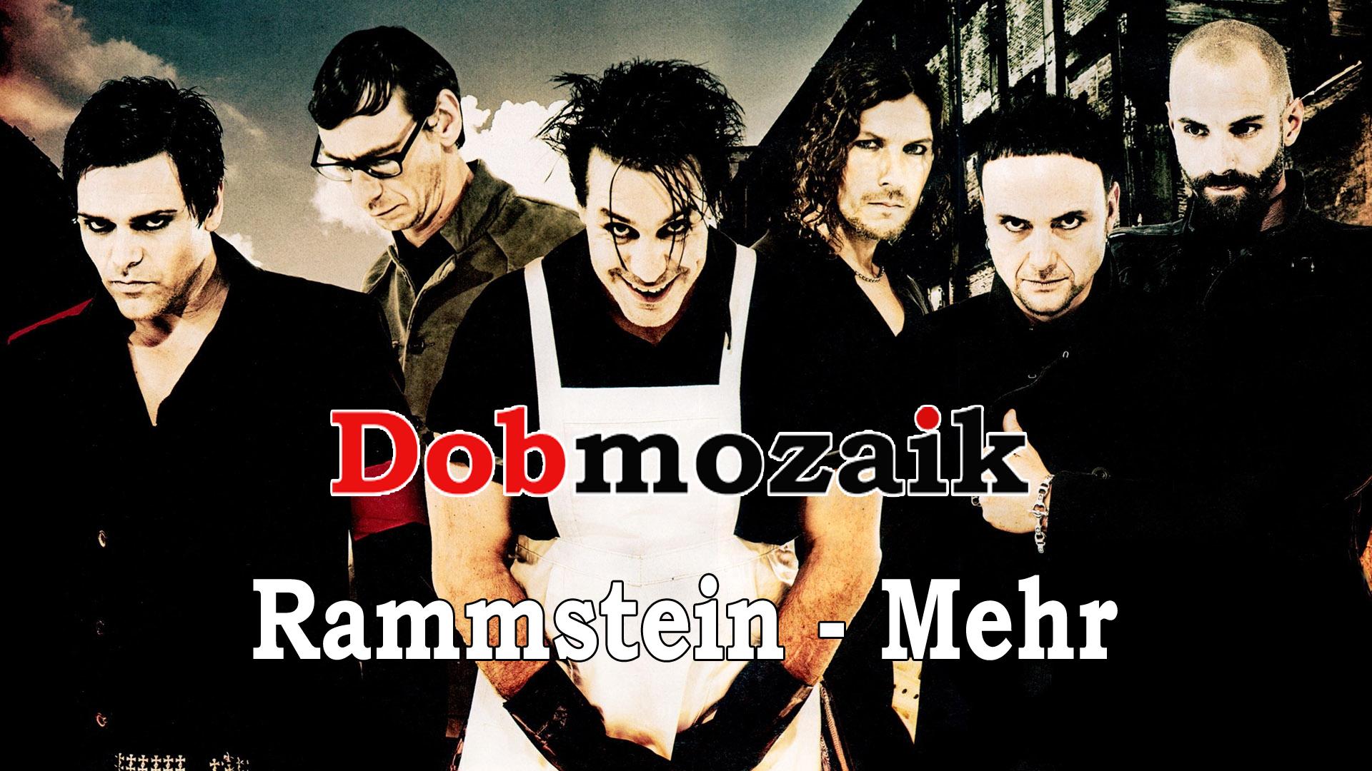 Rammstein – Mehr dobkotta
