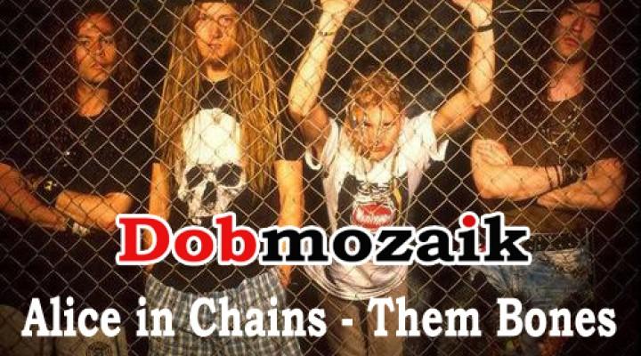 Alice in Chains – Them Bones dobkotta