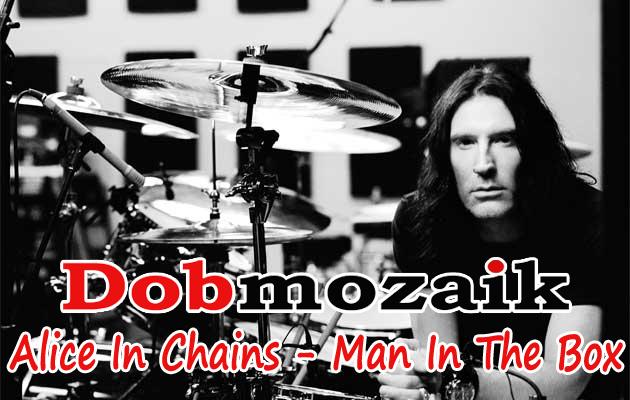 Alice In Chains – Man In The Box dobkotta